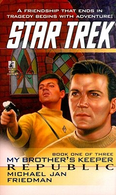 Image for Republic  My Brothers Keeper Book One (Star Trek)