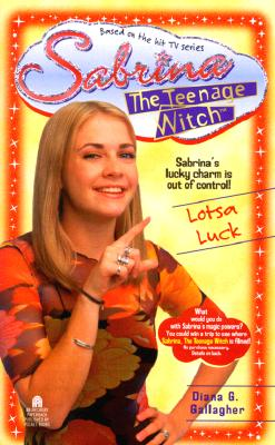 Image for Lotsa Luck (Sabrina the Teenage Witch #10)