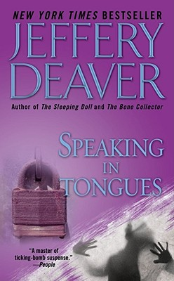 Speaking in Tongues, Deaver, Jeffery