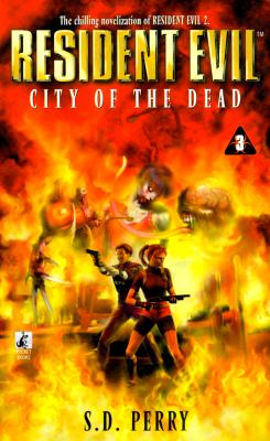 City of the Dead (Resident Evil #3), S.D. PERRY