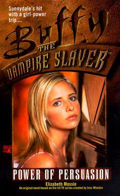 Power of Persuasion (Buffy the Vampire Slayer), Elizabeth Massie