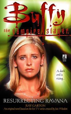 Resurrecting Ravana  (Buffy the Vampire Slayer), Ray Garton