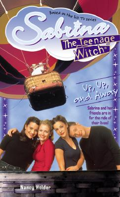 Image for Up Up And Away [Sabrina The Teenage Witch]