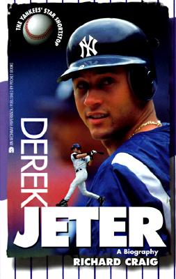Derek Jeter - A Biography, Craig, Robert