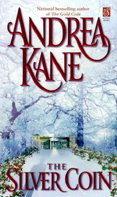 The Silver Coin (Sonnet Books), ANDREA KANE