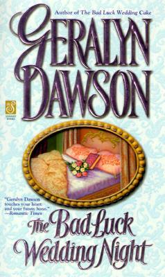 The Bad Luck Wedding Night (Sonnet Books), GERALYN DAWSON