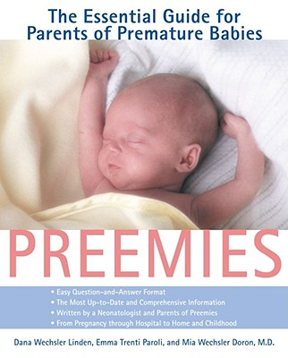 Image for Preemies: The Essential Guide for Parents of Premature Babies