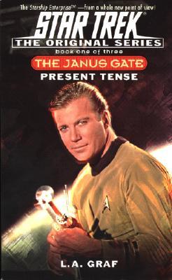 Image for Star Trek: Present tense (The Janus Gate book 1 of 3)