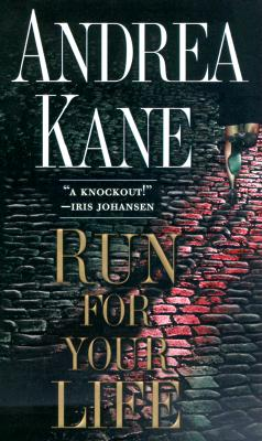 Run For Your Life, ANDREA KANE