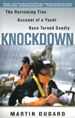 Image for Knockdown : The Harrowing True Story of a Yacht Race Turned Deadly