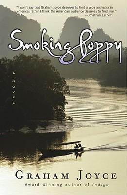 Smoking Poppy, Graham Joyce
