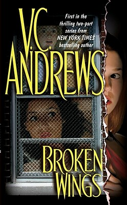 Broken Wings (Broken Wings), V.C. Andrews