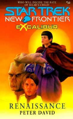 Image for Renaissance (Star Trek New Frontier: Excalibur, Book 10)