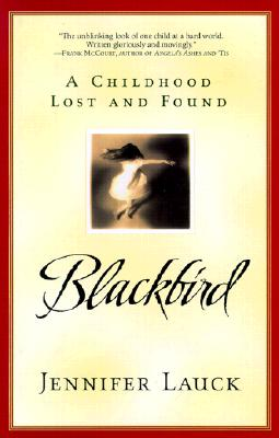 Image for Blackbird: A Childhood Lost and Found