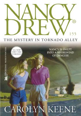 Image for The Mystery in Tornado Alley (Nancy Drew No. 155)