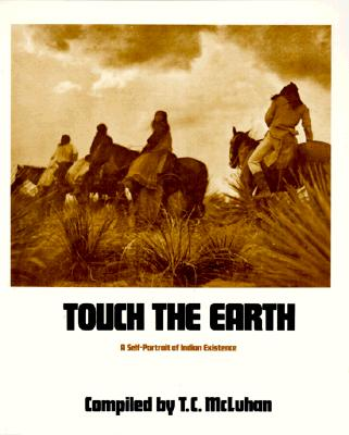 Image for Touch the Earth: A Self-Portrait of Indian Existence