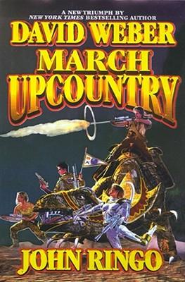 March Upcountry, David Weber, John Ringo