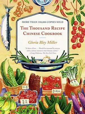 The Thousand Recipe Chinese Cookbook, Miller, Gloria Bley