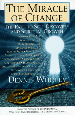 Image for The Miracle of Change the Path to Self Discovery