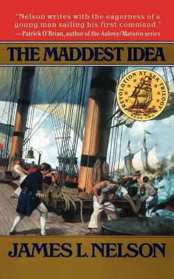 The Maddest Idea, Nelson, James L.