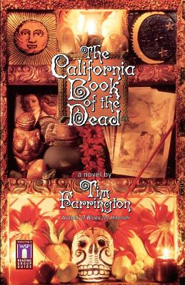 The California Book of the Dead, Farrington, Tim