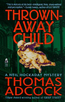 THROWN AWAY CHILD, Adcock, Thomas