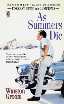 As Summers Die: As Summers Die, WINSTON GROOM