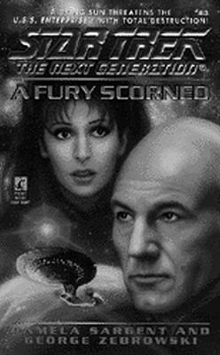 A Fury Scorned (Star Trek Next Generation #43), Pamela Sargent