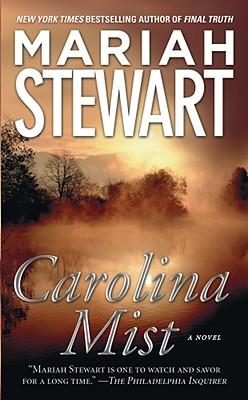 Carolina Mist, MARIAH STEWART