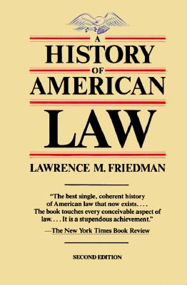 Image for A History of American Law, Revised Edition (A Touchstone Book)
