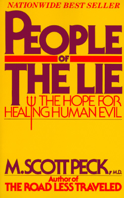 Image for People of the Lie : the Hope for Healing Human Evil