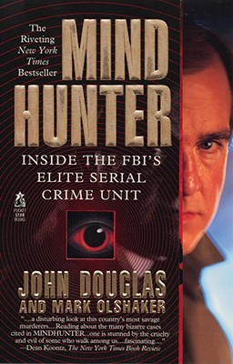MINDHUNTER: INSIDE THE FBI'S ELITE SERIAL CRIME UNIT, DOUGLAS, JOHN