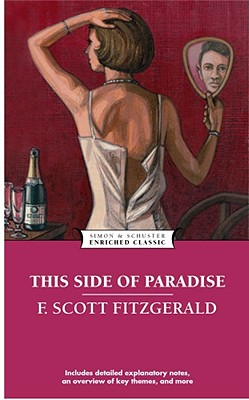 This Side of Paradise (Enriched Classics), F. Scott Fitzgerald