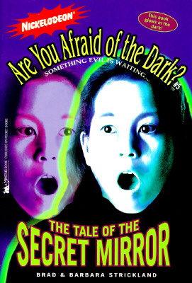 Image for Are You afraid Of The Dark? Tale of the Secret Mirror