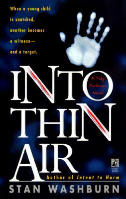 Into Thin Air: A Toby Parkman Novel, Washburn, Stan