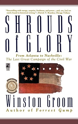 Image for Shrouds of Glory: From Atlanta to Nashville: The Last Great Campaign of the Civil War