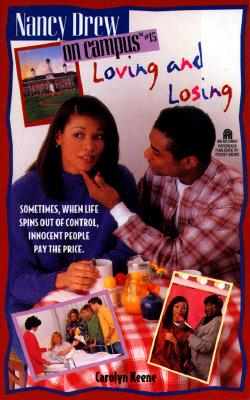 Image for Loving And Losing (Nancy Drew on Campus #15)