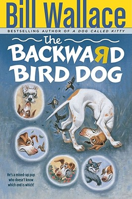 Image for The BACKWARD BIRD DOG PAPERBACK
