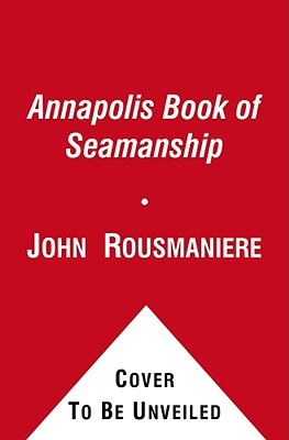 Image for The Annapolis Book of Seamanship, Second Edition