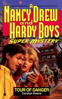Tour of Danger (Nancy Drew & Hardy Boys Super Mysteries #12), Carolyn Keene; Franklin W. Dixon