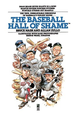 The Baseball Hall of Shame, Nash, Bruce;  Zullo, Allan