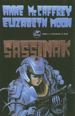 Sassinak (Planet Pirates, Vol 1)  (v. 1), McCaffrey, Anne; Moon, Elizabeth