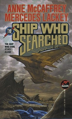 The Ship Who Searched (Baen Science Fiction), ANNE MCCAFFREY, MERCEDES LACKEY