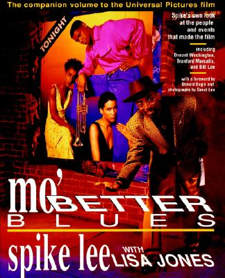 Mo' Better Blues, Spike Lee; Lisa Jones