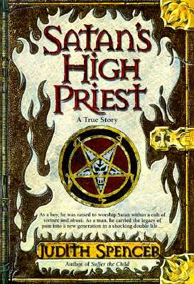 Image for Satan's High Priest - A True Story