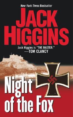 Night of the Fox, JACK HIGGINS