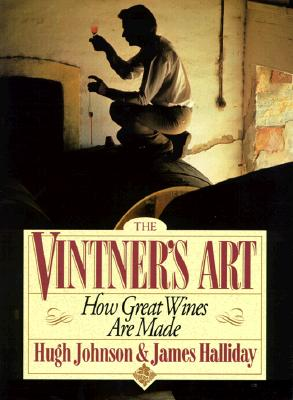 Image for Vintner's Art: How Great Wines Are Made