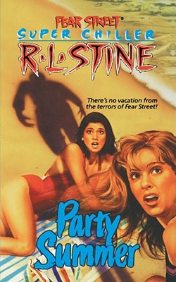 Image for Party Summer (Fear Street Super Chiller)