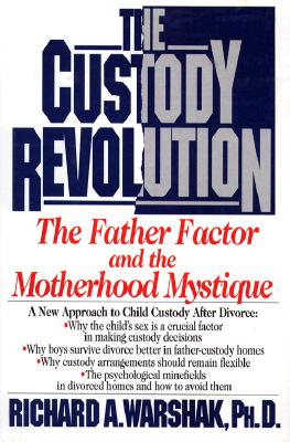 Image for Custody Revolution: Father Custody and the Motherhood Mystique