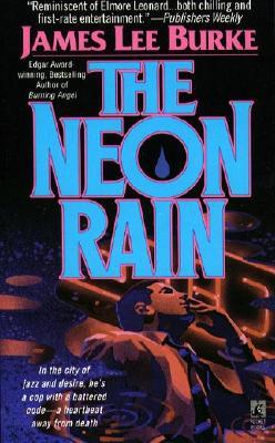 NEON RAIN : A Dave Robicheaux Novel, JAMES LEE BURKE